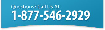 Questions? Call Us At 1-877-546-2929